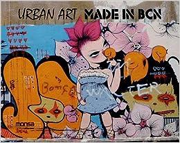 Urban Art Made in Bcn
