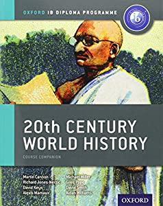 IB 20th Century World History: Oxford IB Diploma Program