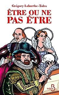 Etre ou ne pas être : l'extraordinaire histoire de Francis Bacon, Laburthe-Tolra, Grégory