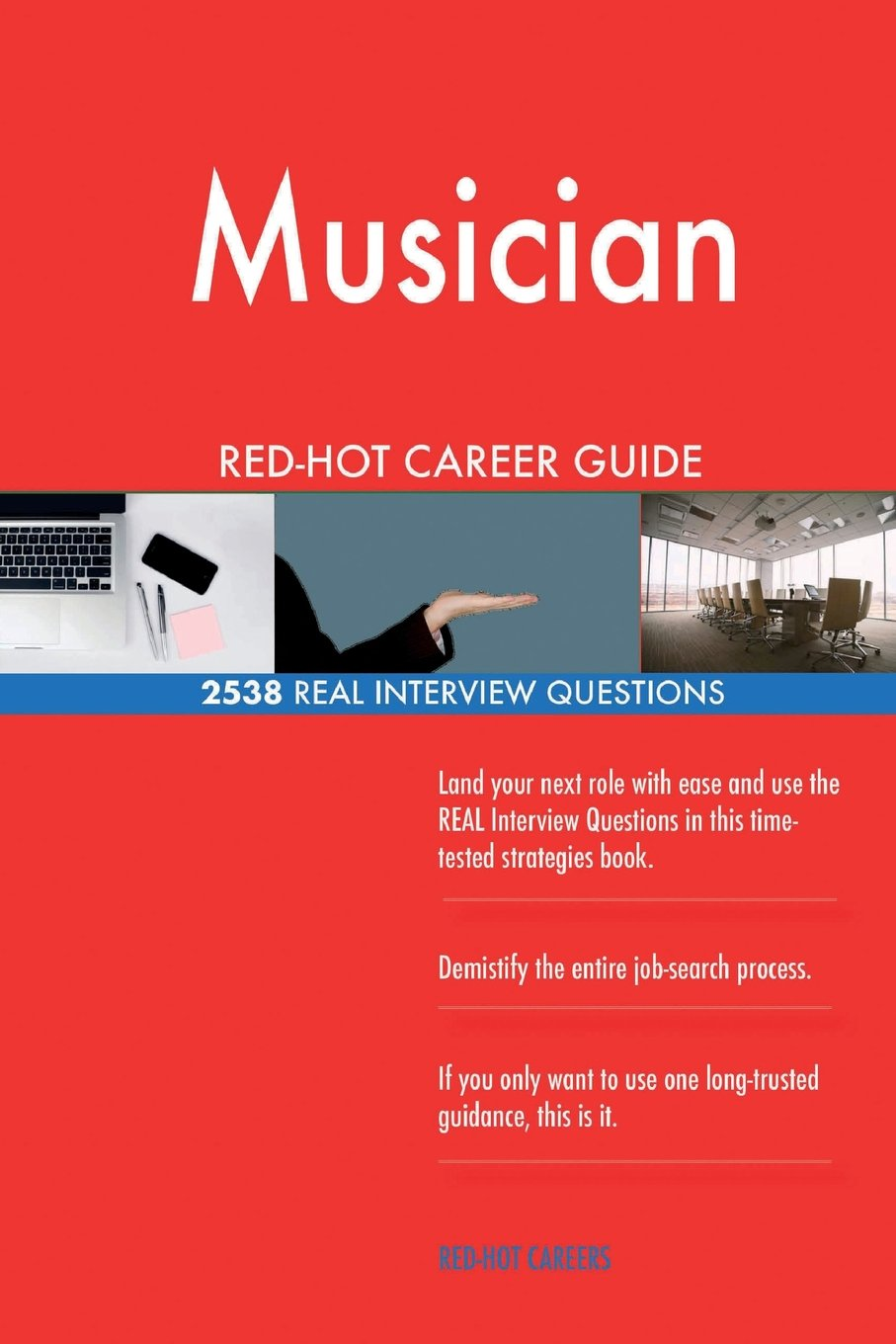 Download Musician RED-HOT Career Guide; 2538 REAL Interview Questions pdf epub