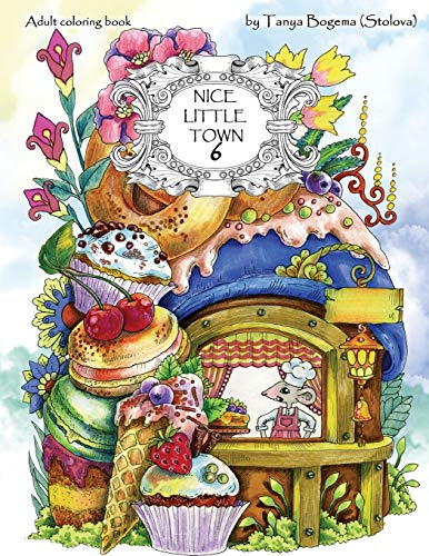 Pdf Crafts Nice Little Town: Adult Coloring Book (Stress Relieving Coloring Pages, Coloring Book for Relaxation) (Volume 6)