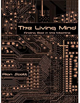 The living mind finding god in the machine leventov unbound book 1 the living mind finding god in the machine leventov unbound book 1 by fandeluxe Choice Image