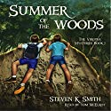 Summer of the Woods Audiobook by Steven K. Smith Narrated by Tom McElroy