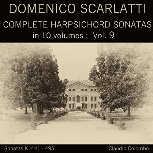 Complete Harpsichord Sonatas - Domenico Scarlatti: Complete Harpsichord Sonatas in 10 volumes, Vol. 9