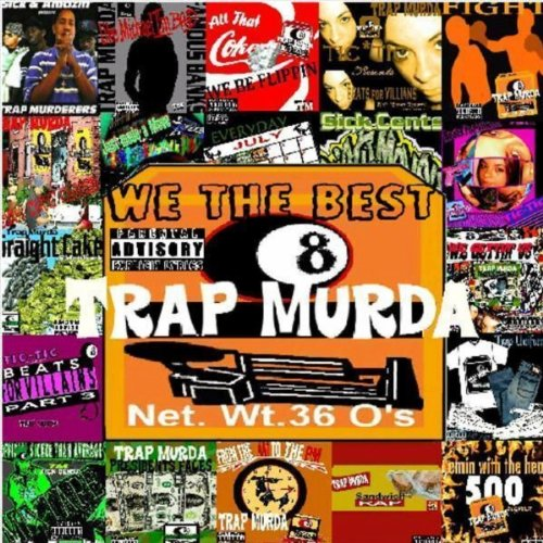 WE THE BEST TRAP MURDA INSTRUMENTAL (SINGLE)
