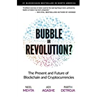 Blockchain Bubble or Revolution: The Future of Bitcoin, Blockchains, and Cryptocurrencies