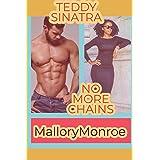 Teddy Sinatra: No More Chains (Teddy Sinatra series Book 5)