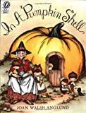 In a Pumpkin Shell, Joan Walsh Anglund, 0156444259