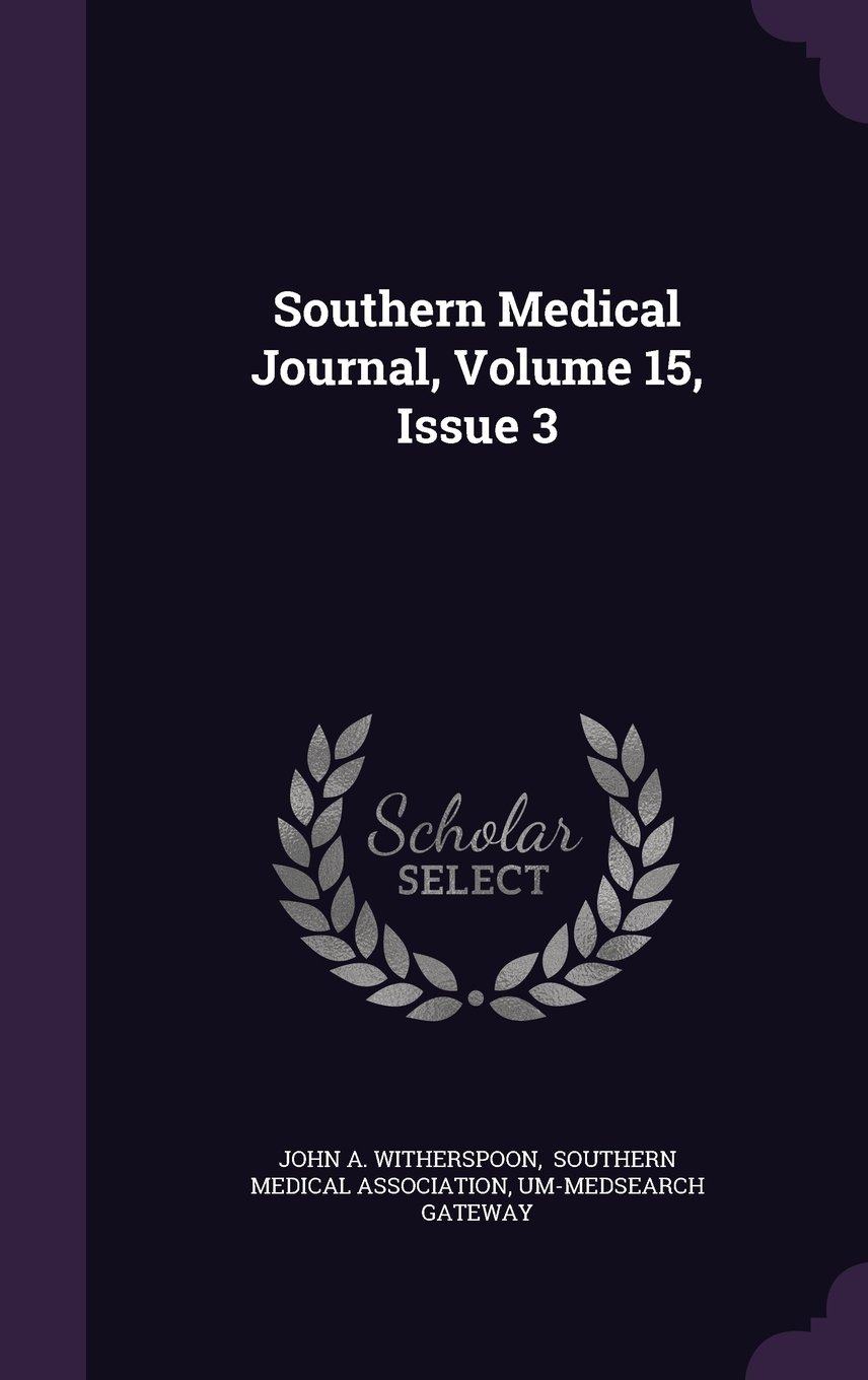 Read Online Southern Medical Journal, Volume 15, Issue 3 pdf