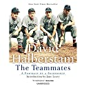 The Teammates Audiobook by David Halberstam Narrated by Tate Donovan