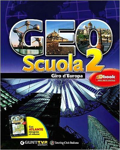 GEO SCUOLA 2 GIRO D'EUROPA
