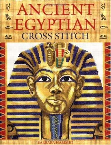 Ancient Egyptian Cross Stitch (Embroidery Ancient)
