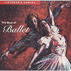 The Best of Ballet Volume 6 (Listener's…