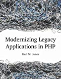 Book cover image for Modernizing Legacy Applications in Php