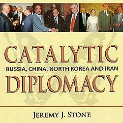 Catalytic Diplomacy