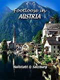 Footloose in Austria - Hallstatt and Salzburg