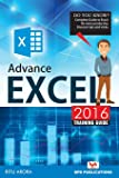 Advance excel 2016 training guide