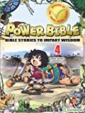 Power Bible: Bible Stories to Impart Wisdom, # 4 - David, Israel's Great King