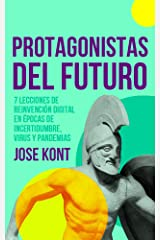 Protagonistas del Futuro (Spanish Edition) Kindle Edition