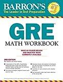 GRE Math Workbook (Barron's Gre Math Workbook)