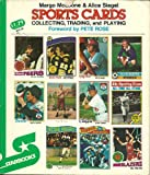 img - for Sports Cards, Collecting, Trading, and Playing foreword by Pete Rose book / textbook / text book