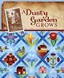 img - for A Dusty Garden Grows book / textbook / text book
