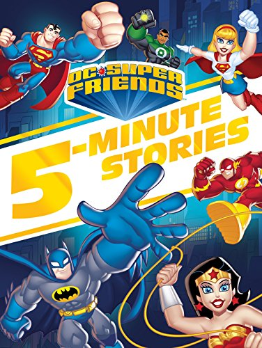 (DC Super Friends 5-Minute Story Collection (DC Super Friends))