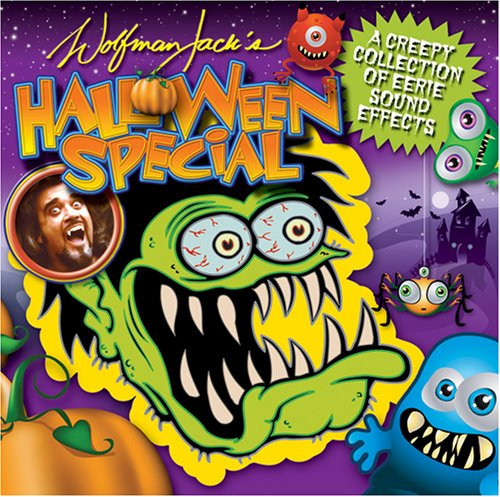 Wolfman Jack's Spooky Sounds -
