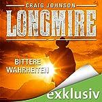 Bittere Wahrheiten (Longmire 1) | Craig Johnson