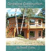 Cordwood Construction Best Practices