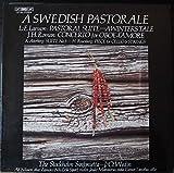 A Swedish Pastorale: Larsson: Pastoral Suite - A Winter's Tale; Roman: Oboe Concerto; Atterberg: Suite No.3; Rosenberg: Piece for Cello & Strings (LP Record)