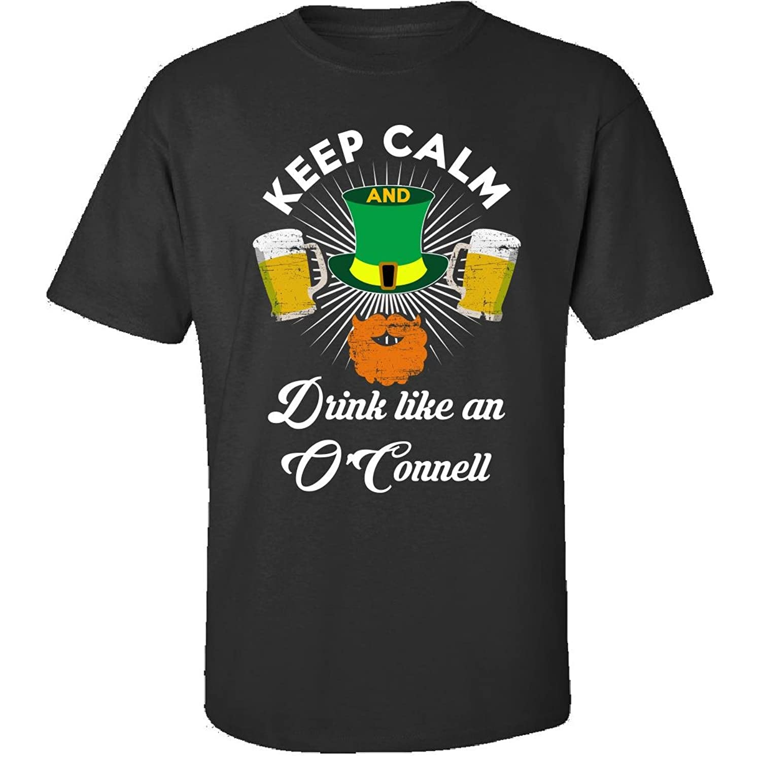 St Patricks Day Keep Calm Drink Like An Oconnell - Adult Shirt