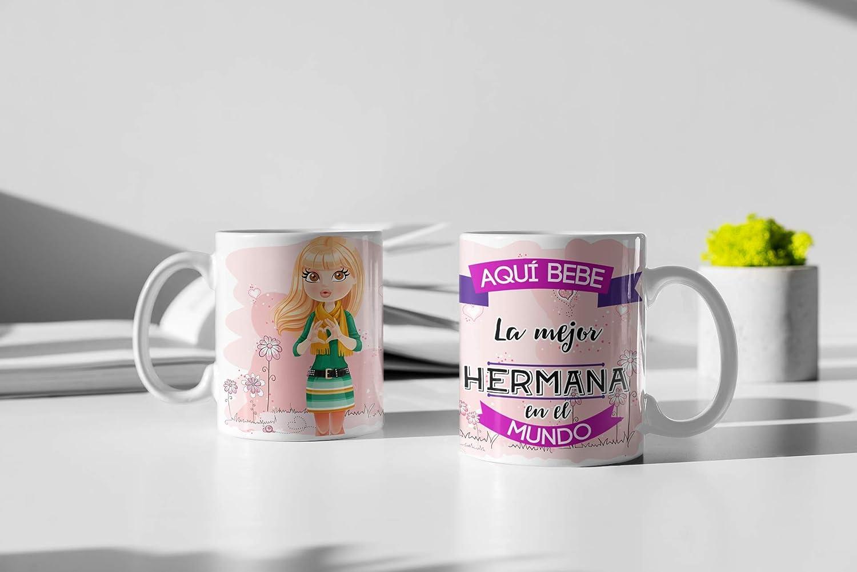 Taza de Desayuno Personalizadas y Divertidas para Las Hermanas. -Aquí Bebe La Mejor Hermana en el Mundo.- Taza Decorativa para Regalo Original y Divertido con Caja. (11oz) 350 ml. (Pelo Rubio)