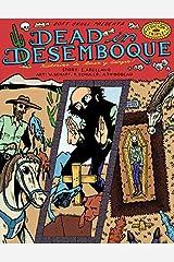 Dead in Desemboque: Historias de Amor y Sangre Kindle Edition