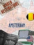 World Destinations - Amsterdam