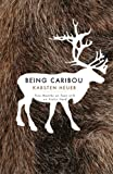 Being Caribou, Karsten Heuer, 1571313087