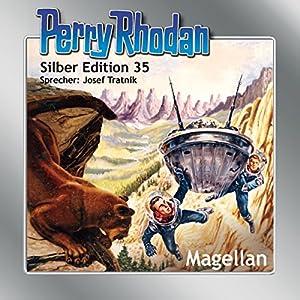 Magellan (Perry Rhodan Silber Edition 35) Hörbuch