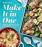 Betty Crocker Make It in One: Dinner in One Pan, One Pot, One