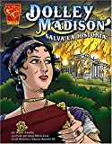 img - for Dolley Madison salva la historia (Historia Gr ficas) (Spanish Edition) book / textbook / text book