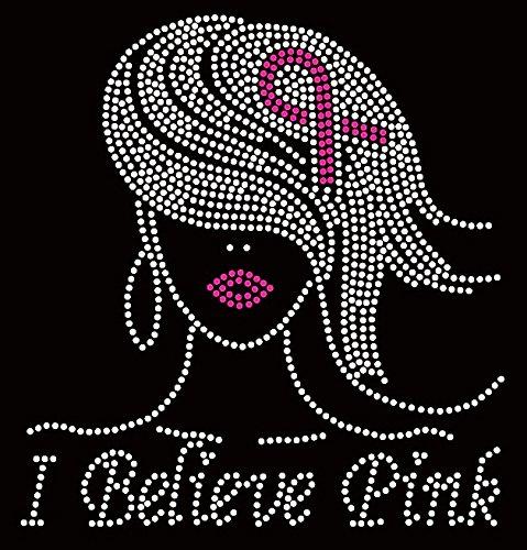 I Believe Pink Girl Breast Cancer Ribbon Awareness Rhinestone ()