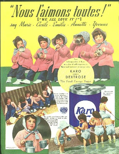 Nous Lamions Toutes  Dionne Quintuplets For Karo Syrup Ad 1937
