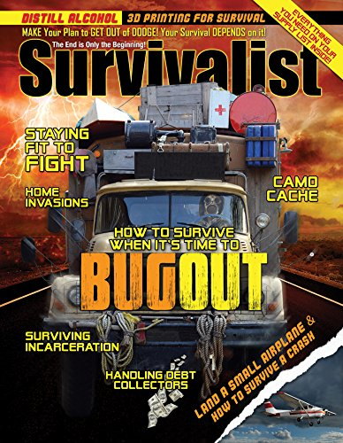 Time to Bug Out! [Survivalist Magazine Issue #22] by [Shepherd, George, Adams, Mike, Bell, Doug, Woolf, Adrian, Green, Mrs., Banister, Ryan G., Snyder, David, Leahy, Emmet, Green, Leon]