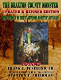 The Braxton County Monster Updated & Revised Edition The Cover-up of the