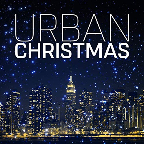 Urban Christmas (Christmas Music Urban)