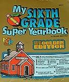 My Sixth Grade Yearbook, Bearl Brooks, 0820900869