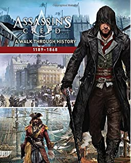 Assassins Creed A Walk Through History 1189 1868