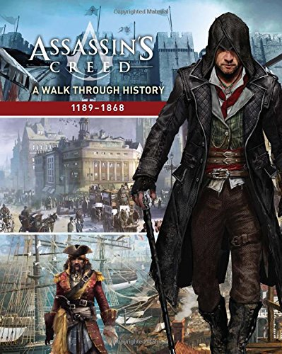 Assassin's Creed  A Walk Through History  1189 1868