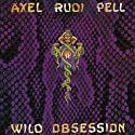 Wild Obsession [Audio CD]....<br>