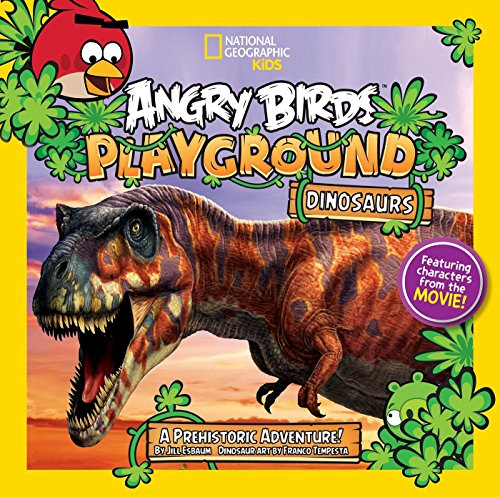Angry Birds Playground: Dinosaurs: A Prehistoric Adventure! (Angry Birds Playgrounds) (Birds Book Dinosaur Angry)