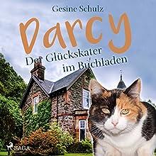 Darcy - Der Glückskater im Buchladen (Darcy - Der Glückskater 1) Hörbuch von Gesine Schulz Gesprochen von: Lena Donnermann